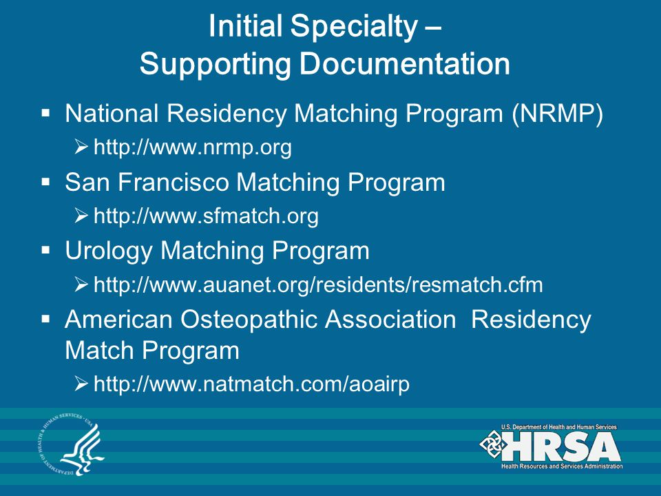 Initial Specialty – Supporting Documentation