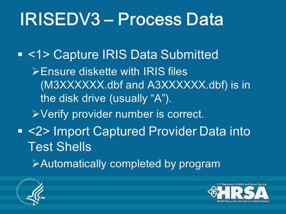 IRISEDV3 – Process Data <1> Capture IRIS Data Submitted