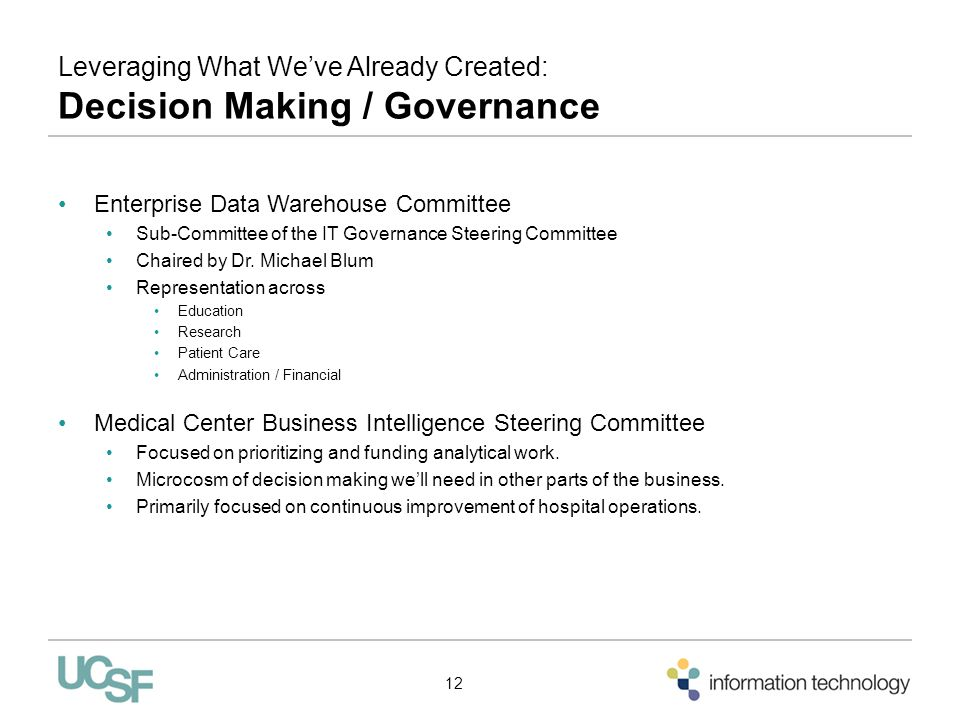 Leveraging What We've Already Created: Decision Making / Governance