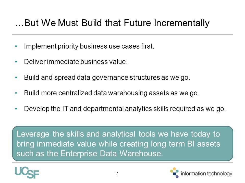 …But We Must Build that Future Incrementally