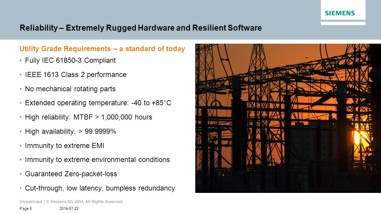 Reliability – Extremely Rugged Hardware and Resilient Software