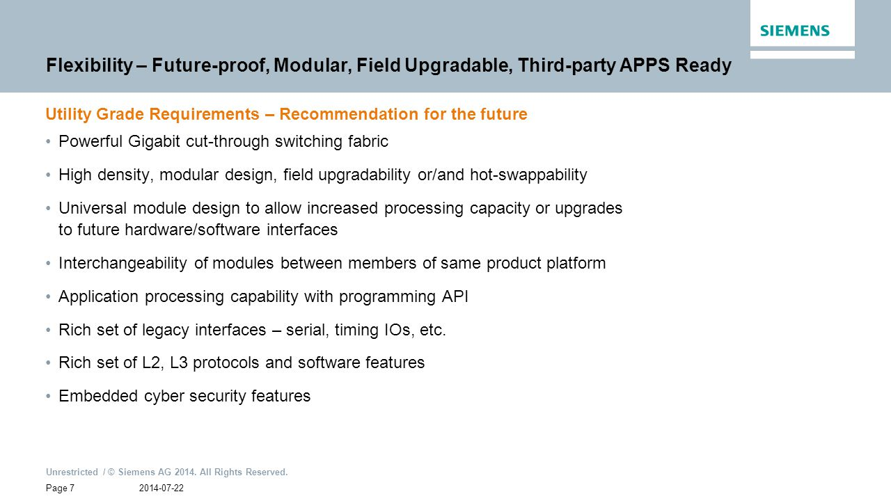Flexibility – Future-proof, Modular, Field Upgradable, Third-party APPS Ready