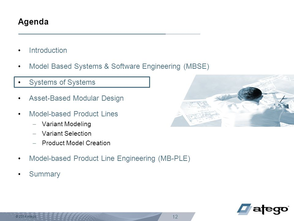 Agenda Introduction Model Based Systems & Software Engineering (MBSE)