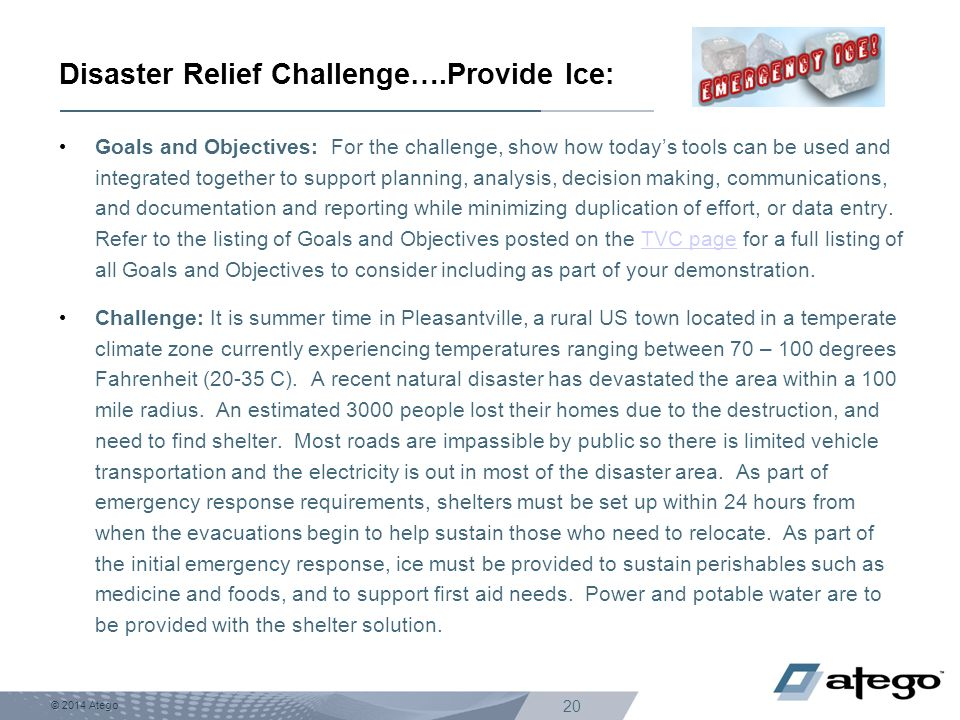 Disaster Relief Challenge….Provide Ice: