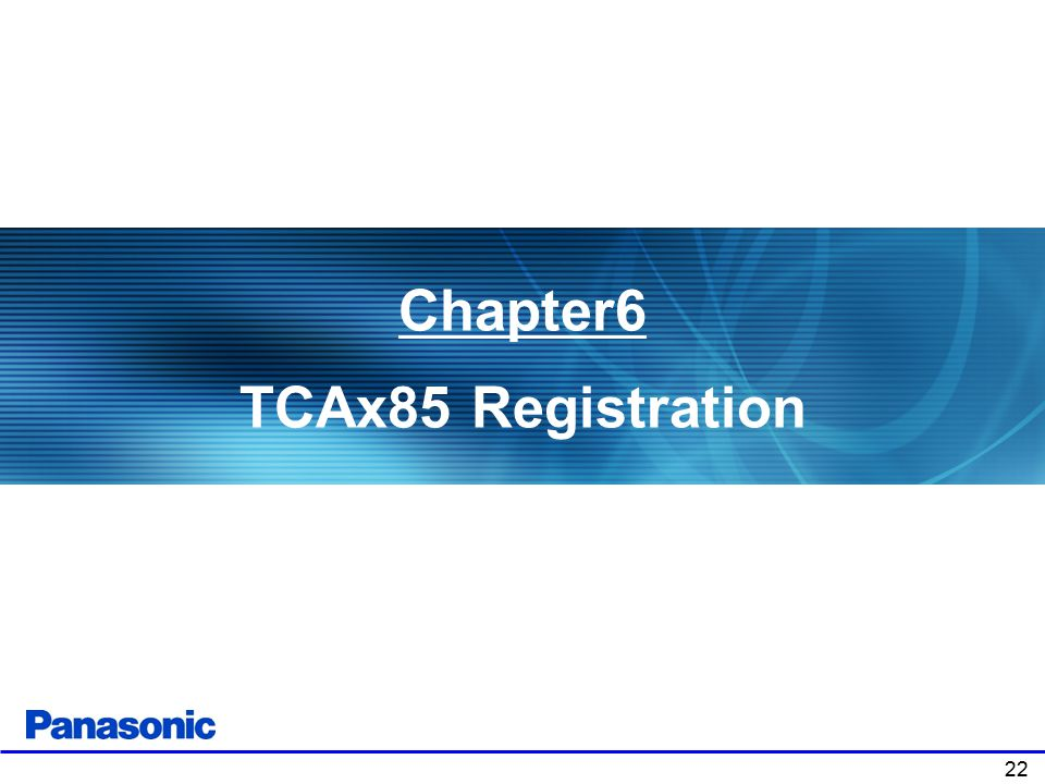 Chapter6 TCAx85 Registration 22