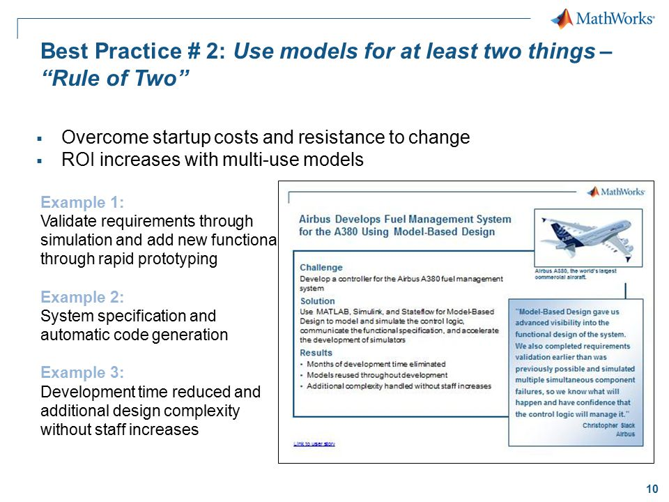 Best Practice # 2: Use models for at least two things – Rule of Two