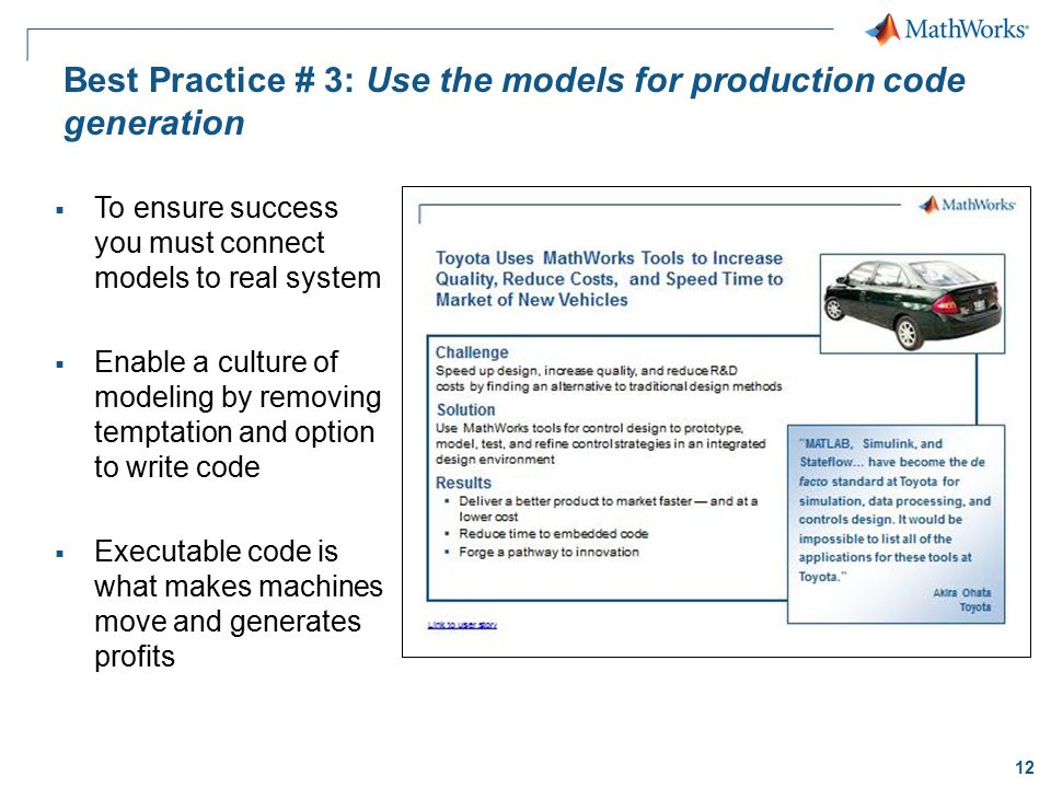 Best Practice # 3: Use the models for production code generation