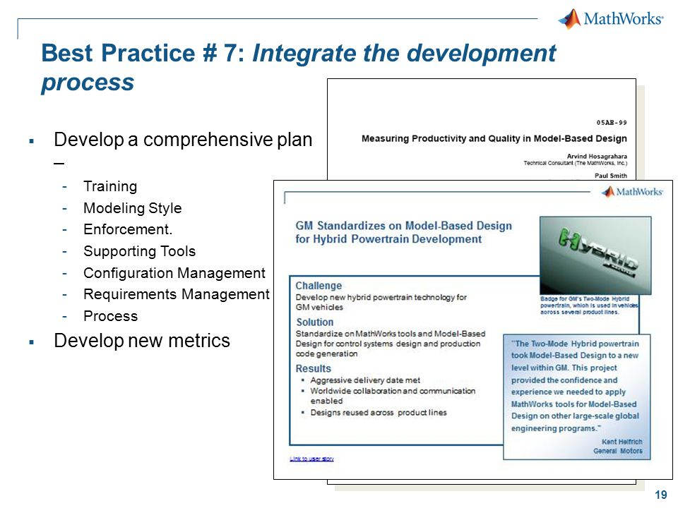 Best Practice # 7: Integrate the development process