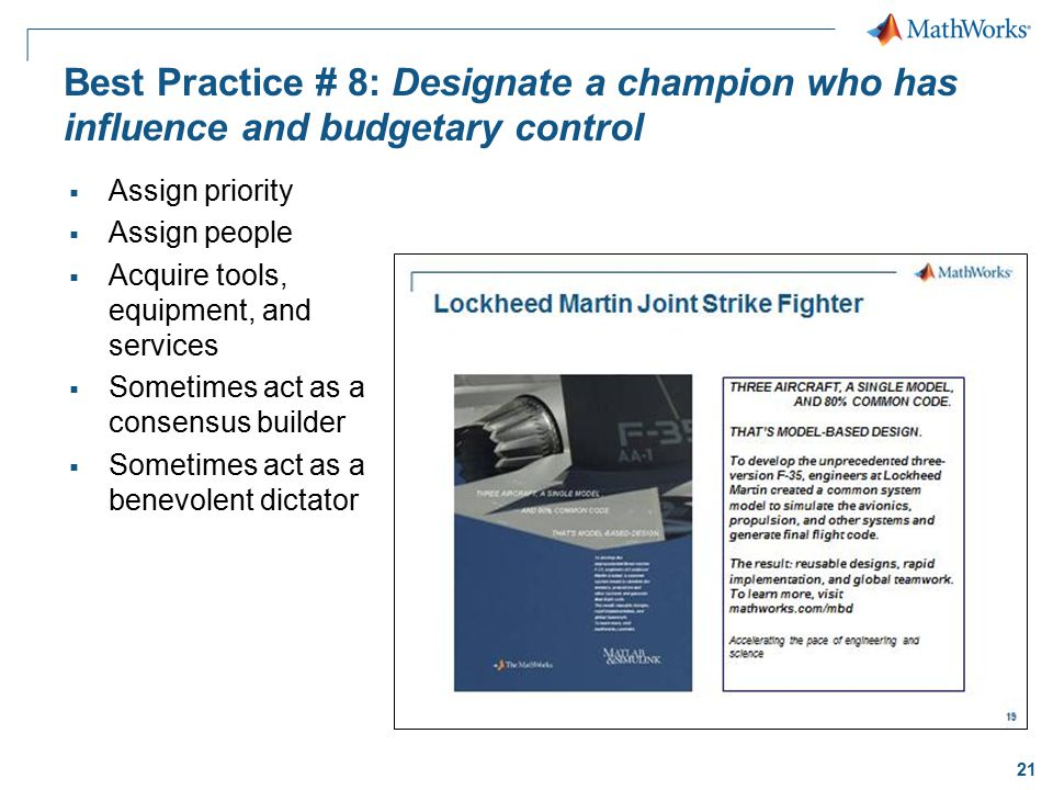 Best Practice # 8: Designate a champion who has influence and budgetary control
