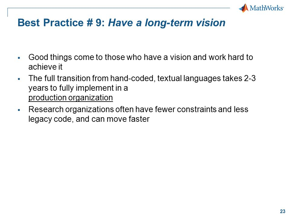 Best Practice # 9: Have a long-term vision