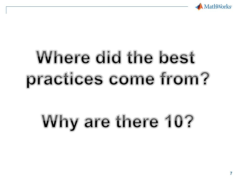 Where did the best practices come from Why are there 10