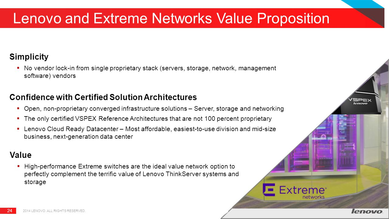 Lenovo and Extreme Networks Value Proposition