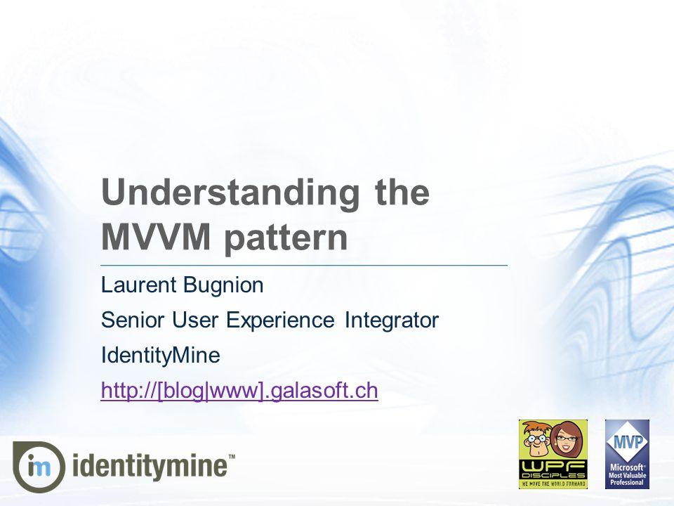 Understanding the MVVM pattern