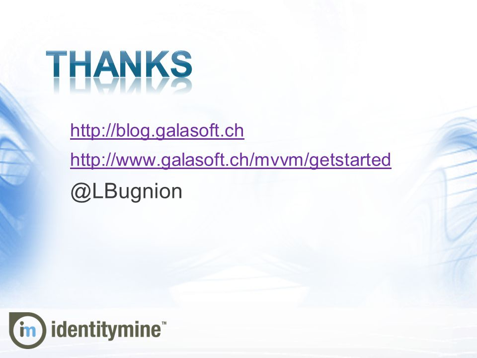 Thanks @LBugnion http://blog.galasoft.ch
