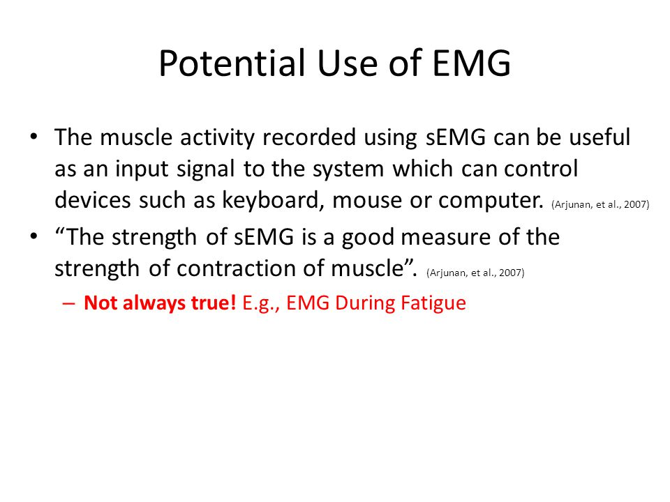 Potential Use of EMG