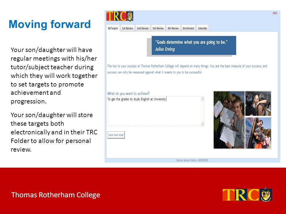 Moving forward Thomas Rotherham College