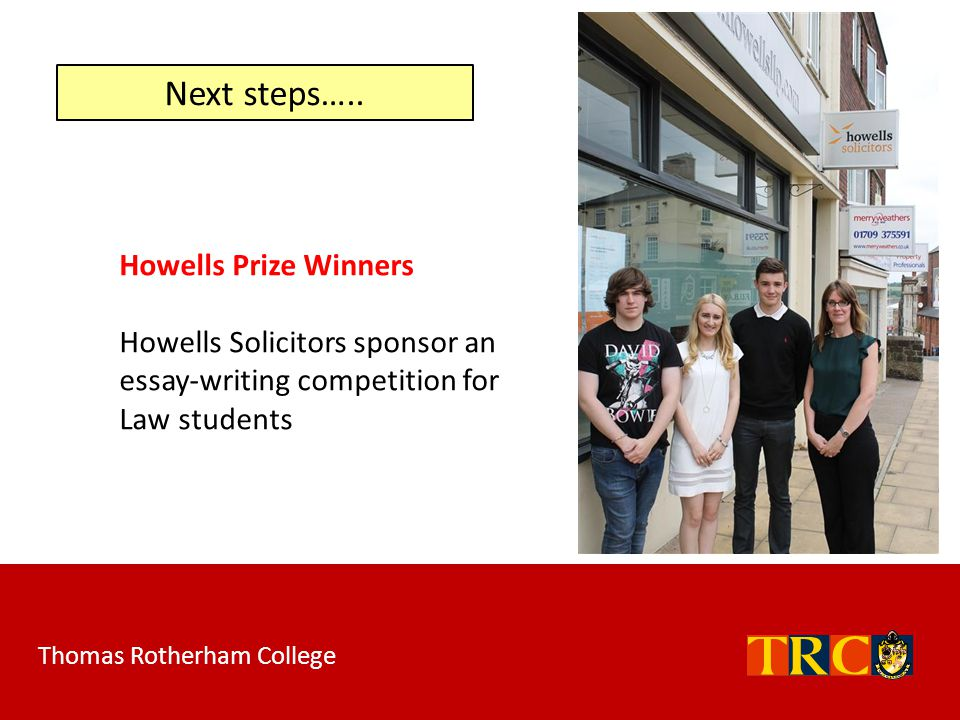 Next steps….. Howells Prize Winners