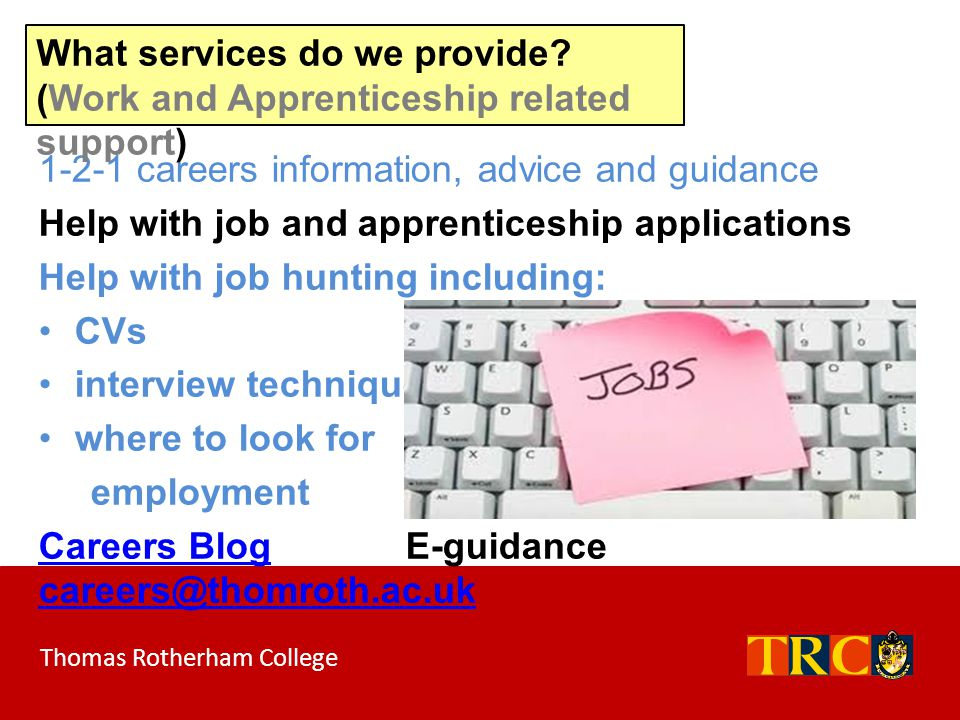 What services do we provide (Work and Apprenticeship related support)