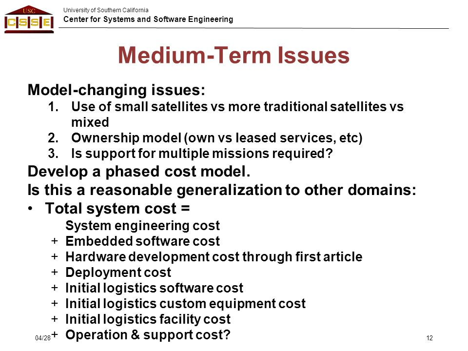 Medium-Term Issues Model-changing issues: Develop a phased cost model.