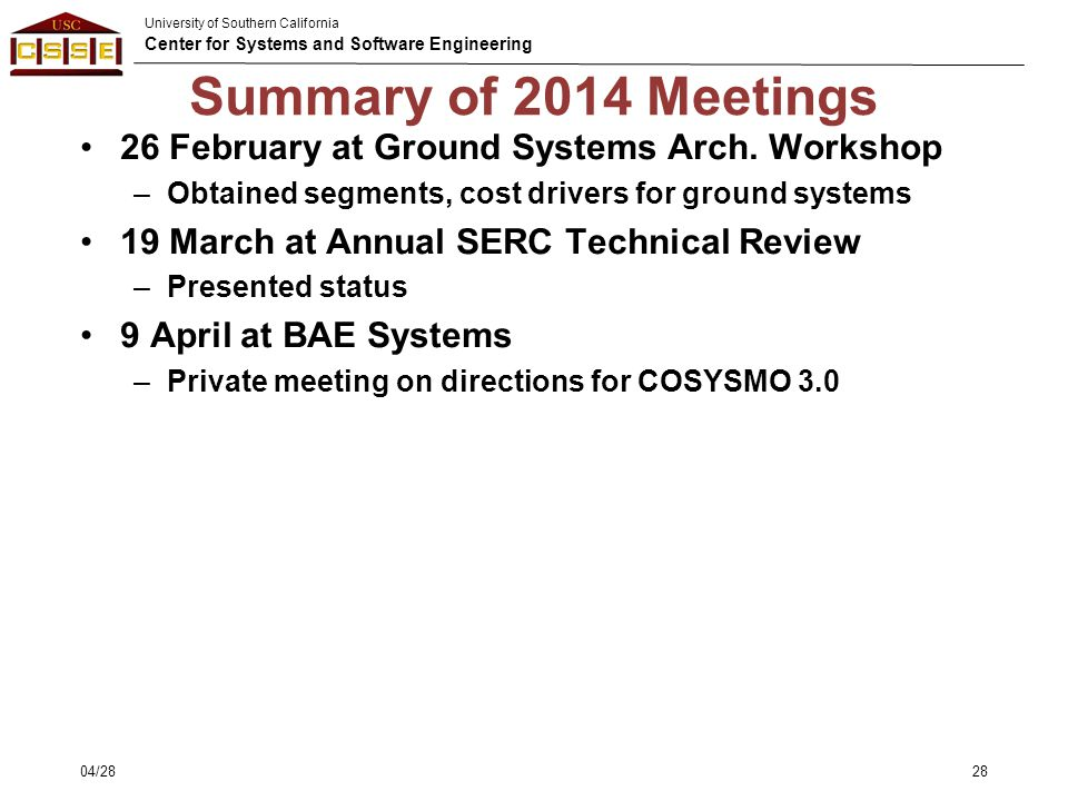 Summary of 2014 Meetings 26 February at Ground Systems Arch. Workshop