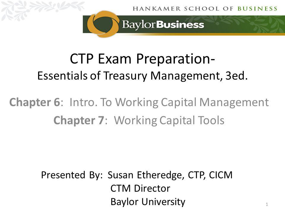 CTP Exam Preparation- Essentials of Treasury Management, 3ed.