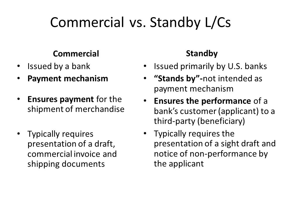 Commercial vs. Standby L/Cs