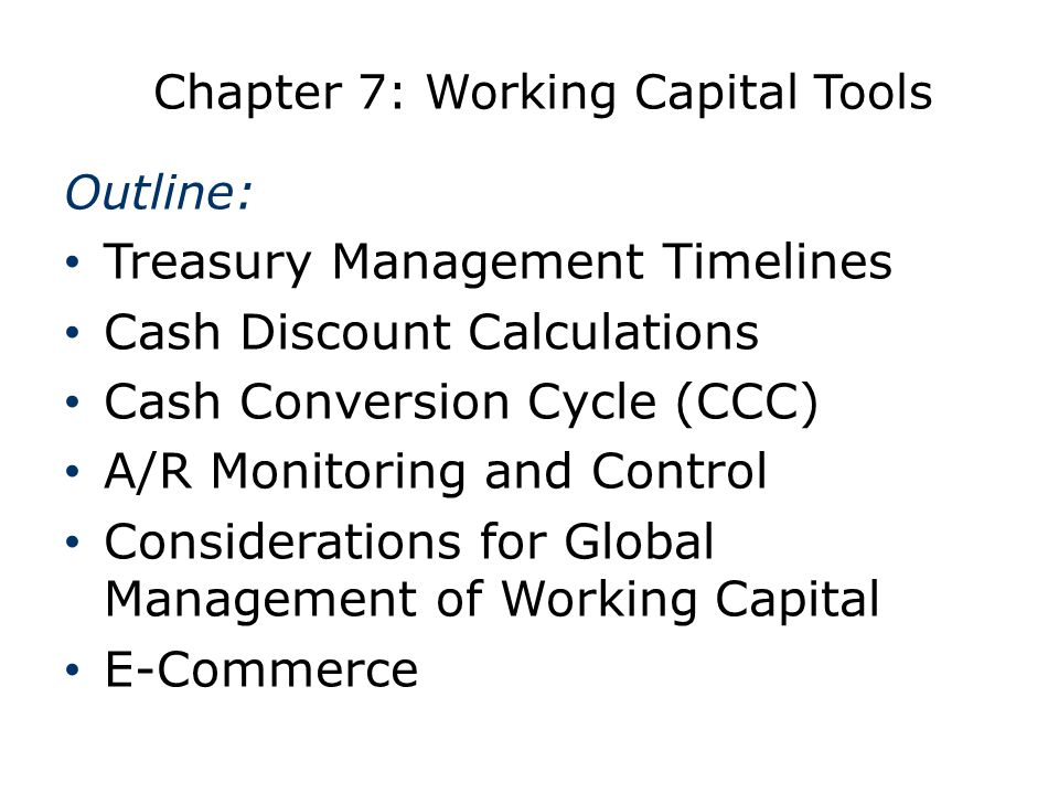 Chapter 7: Working Capital Tools