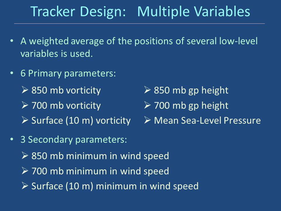 Tracker Design: Multiple Variables