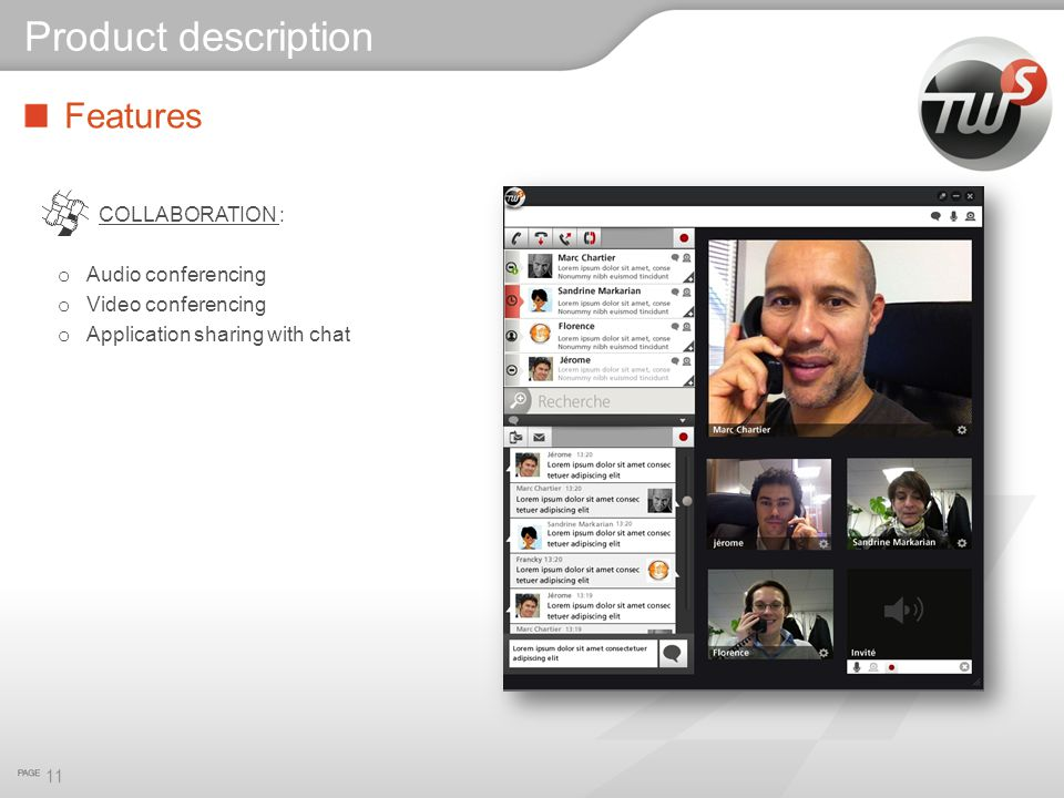 Product description Features COLLABORATION : Audio conferencing