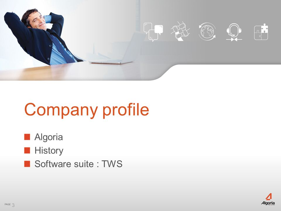Company profile Algoria History Software suite : TWS