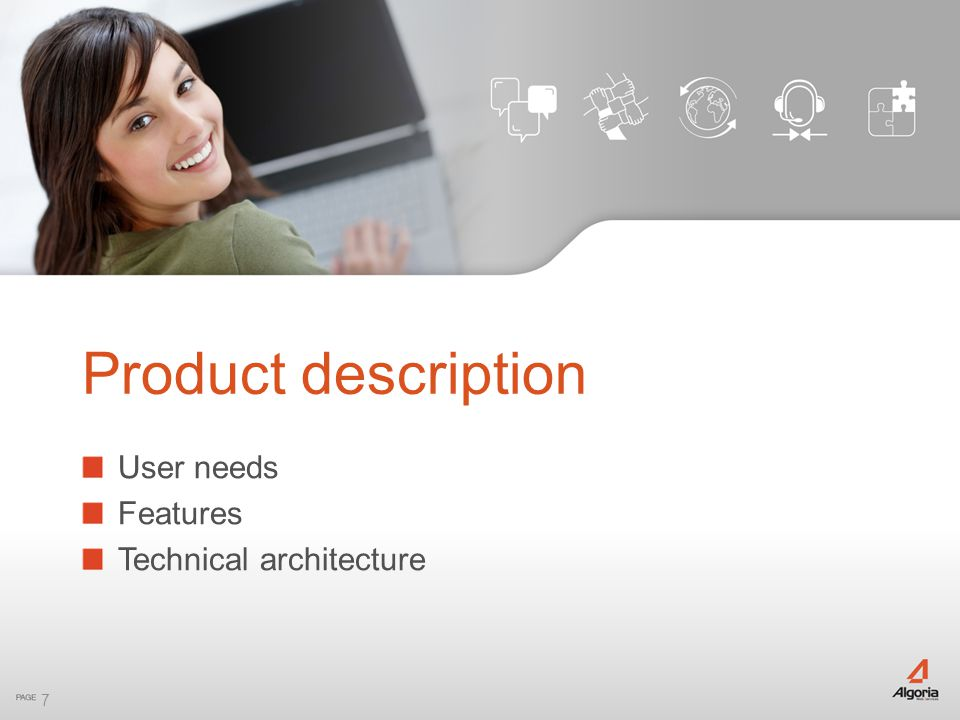 Product description User needs Features Technical architecture