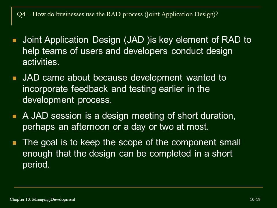 Q4 – How do businesses use the RAD process (Joint Application Design)