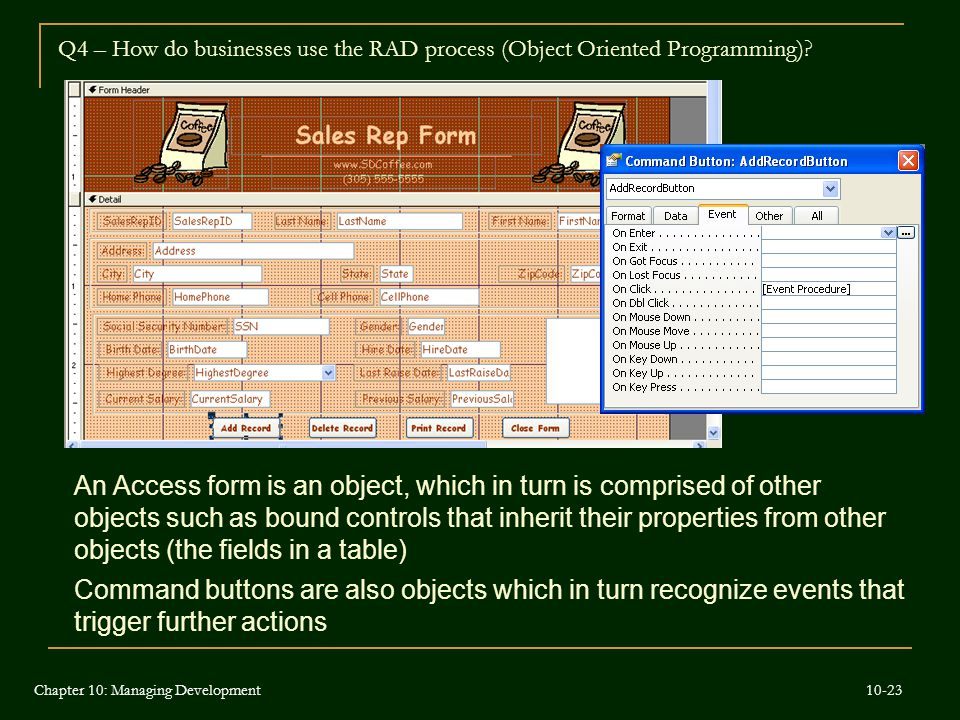 Q4 – How do businesses use the RAD process (Object Oriented Programming)