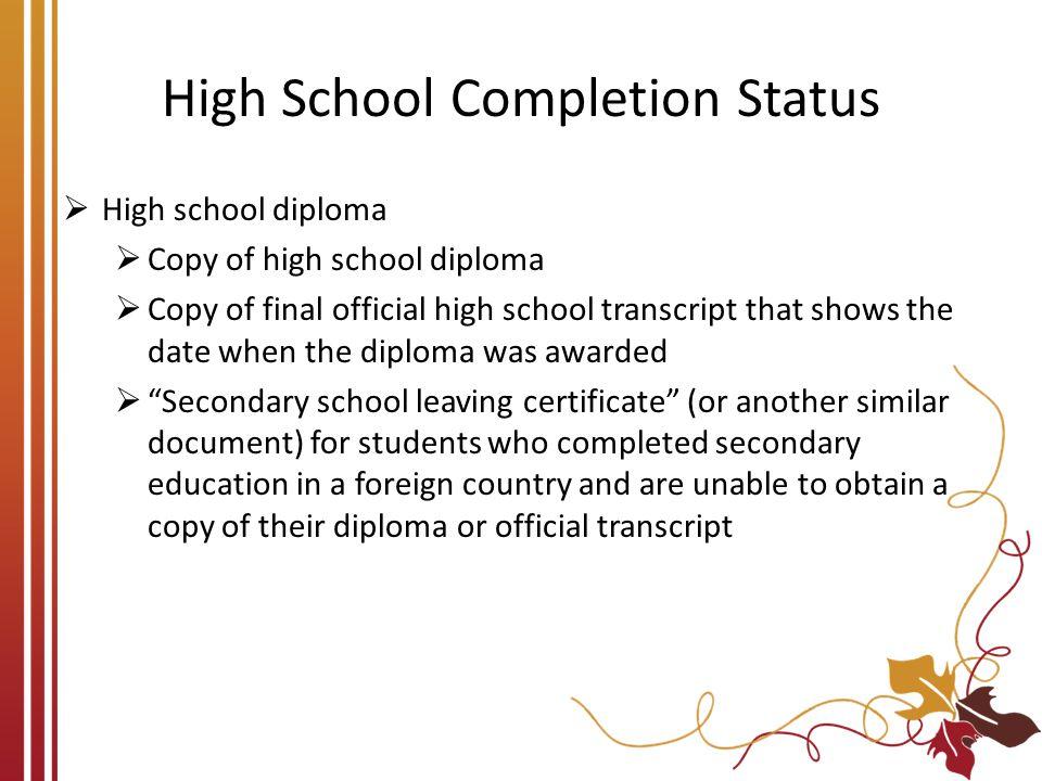 High School Completion Status