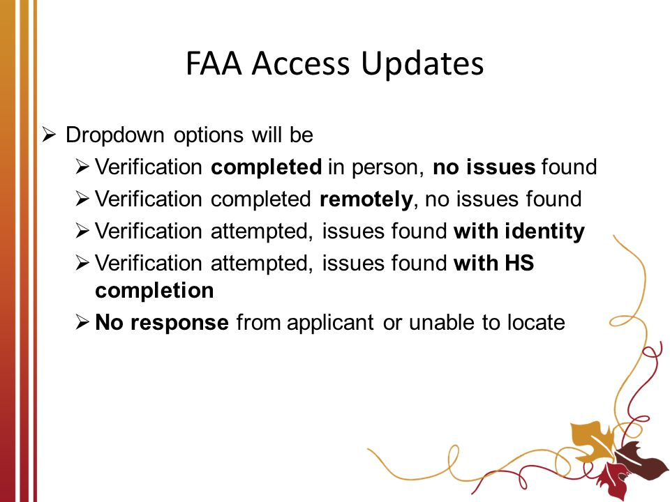 FAA Access Updates Dropdown options will be