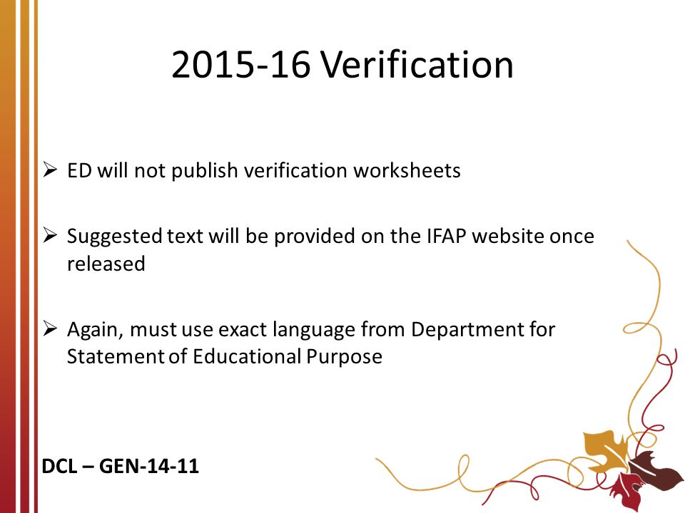 2015-16 Verification ED will not publish verification worksheets