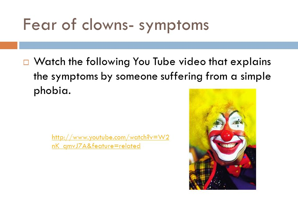Fear of clowns- symptoms