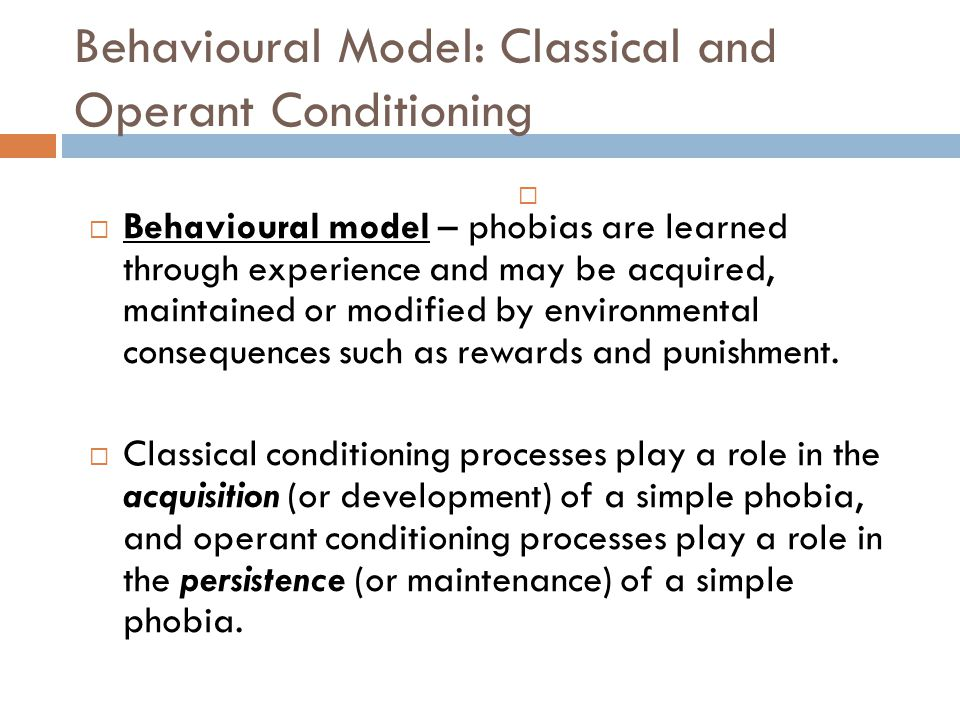 Behavioural Model: Classical and Operant Conditioning