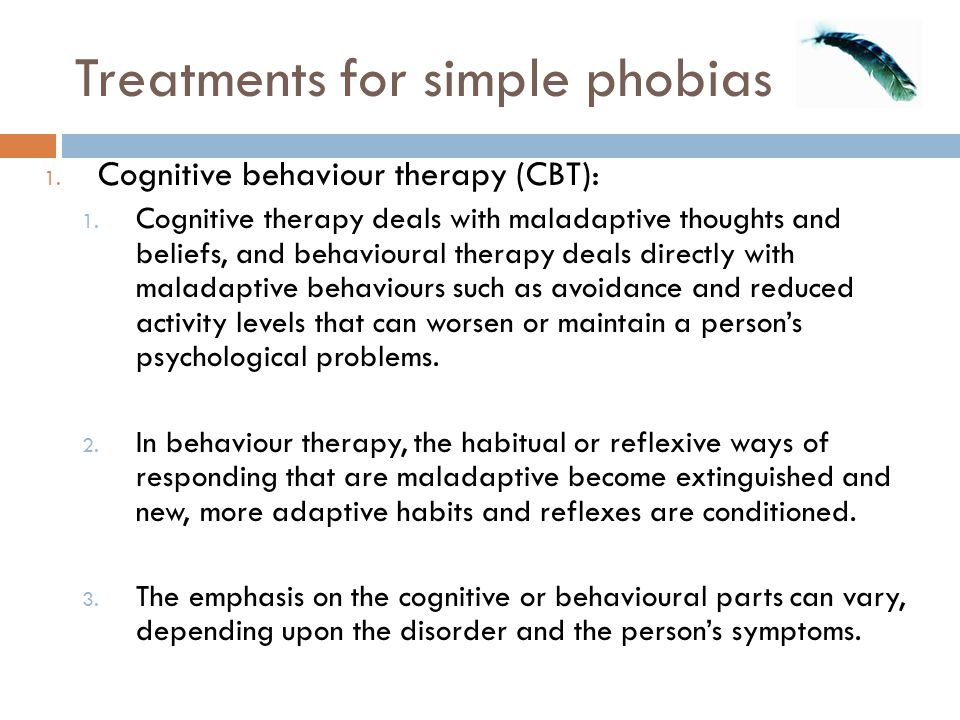 Treatments for simple phobias