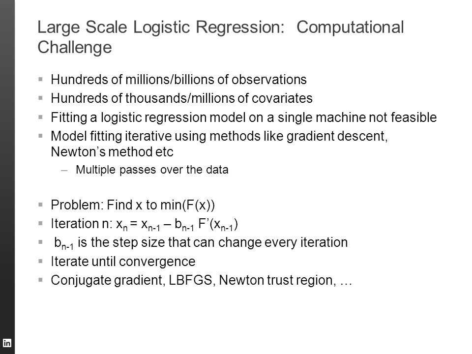 Large Scale Logistic Regression: Computational Challenge