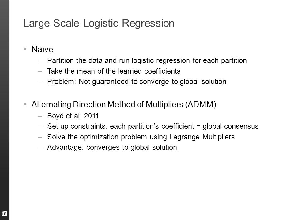 Large Scale Logistic Regression