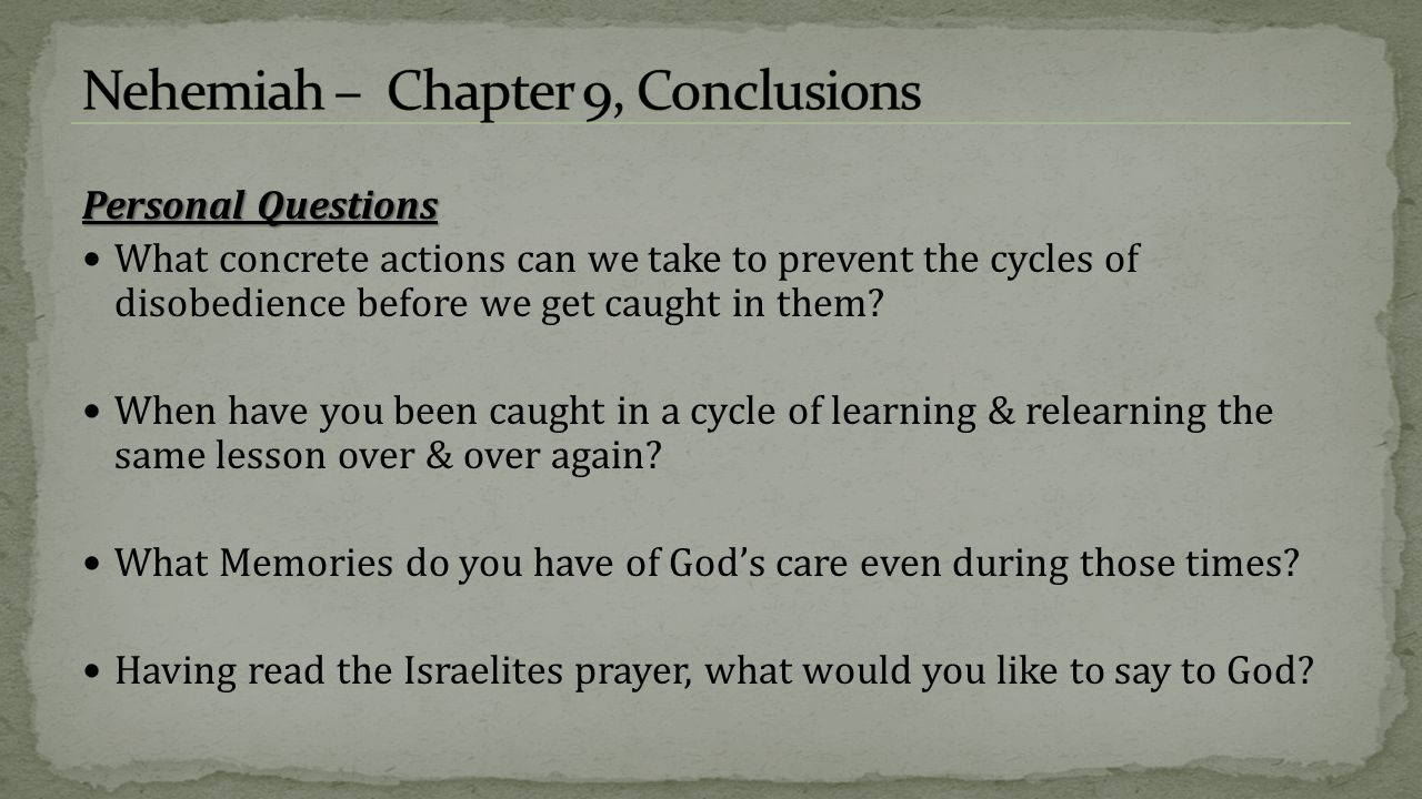 Nehemiah – Chapter 9, Conclusions