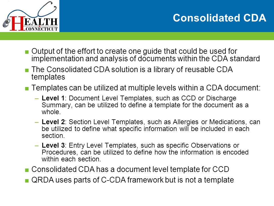 Consolidated CDA Output of the effort to create one guide that could be used for implementation and analysis of documents within the CDA standard.