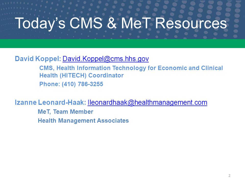 Today's CMS & MeT Resources