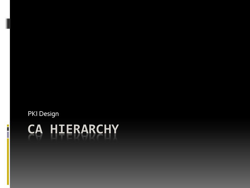 PKI Design CA Hierarchy
