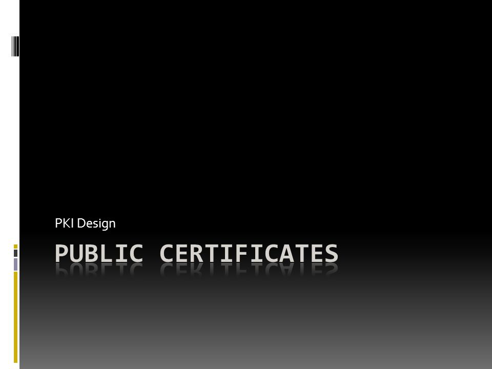 PKI Design Public Certificates
