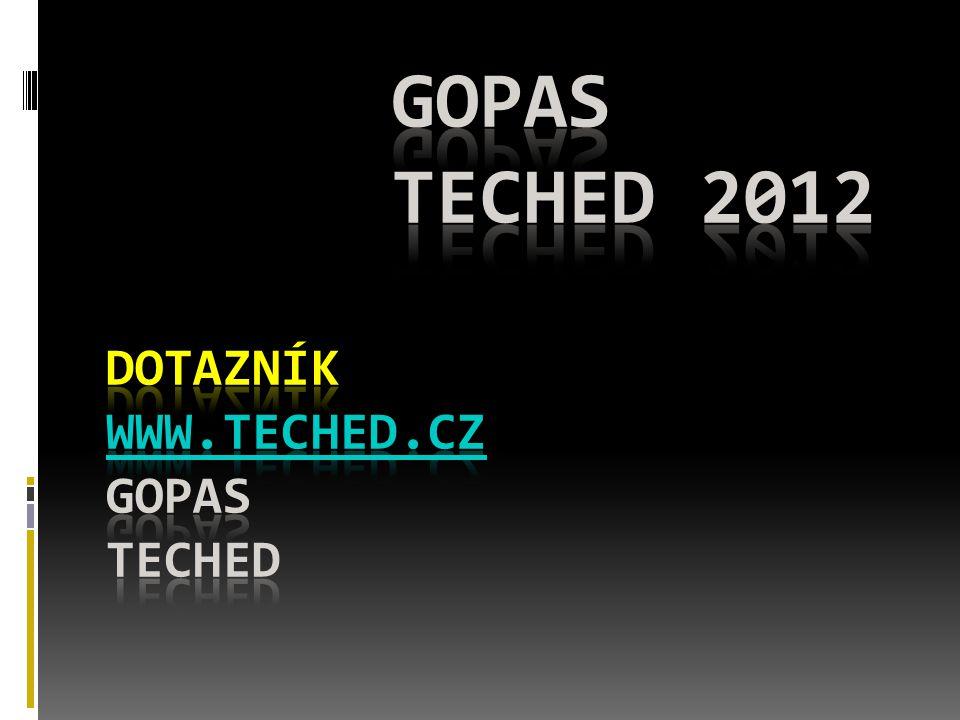 Dotazník www.teched.cz gopas TechEd