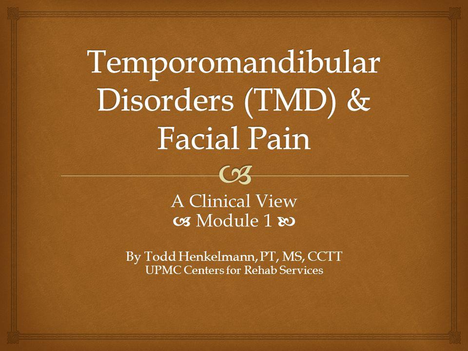 Temporomandibular Disorders (TMD) & Facial Pain