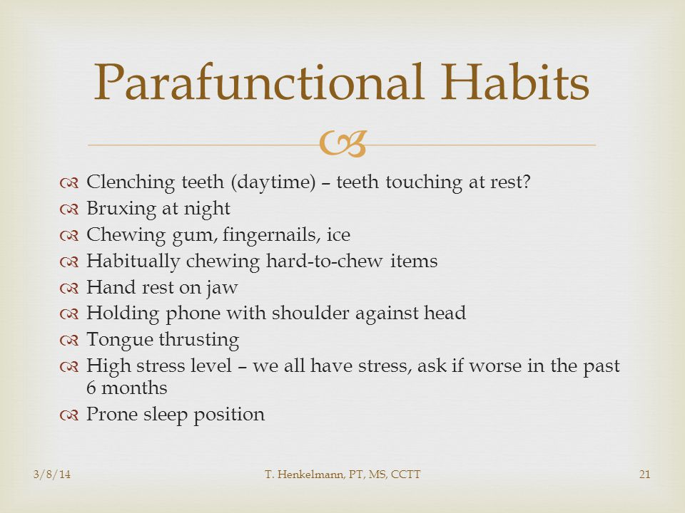 Parafunctional Habits