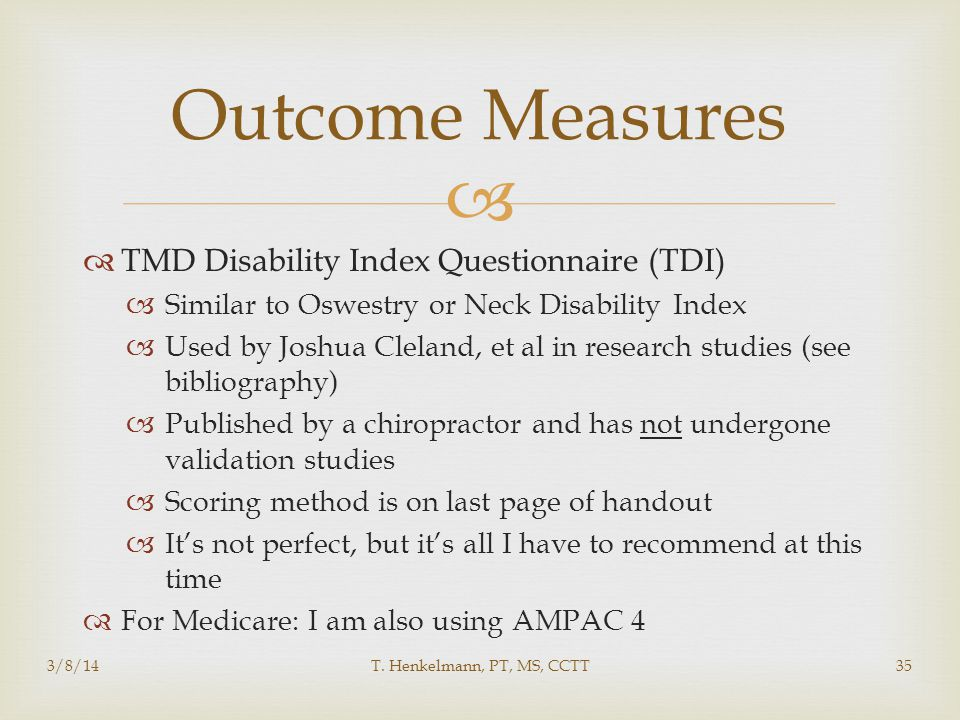 Outcome Measures TMD Disability Index Questionnaire (TDI)